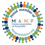 Proud member of Maine Association of Non-profits